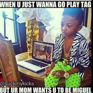 When u just wanna go play tag