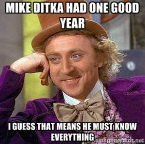 Mike Ditka had one good year