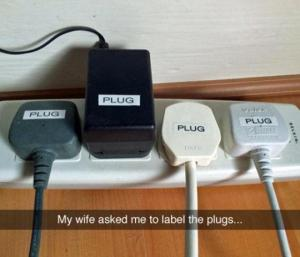 My wife asked me to label the plugs...