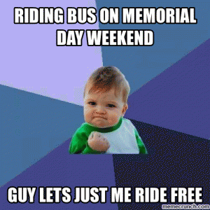 Riding bus on Memorial Day weekend