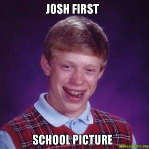 Josh first
