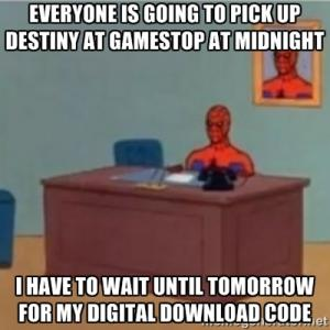 Everyone is going to pick up Destiny at Gamestop at midnight