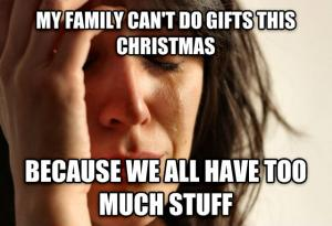 My family can't do gifts this Christmas