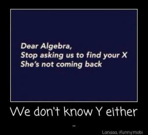 Dear Algebra,