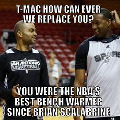 T-mac how can ever we replace you